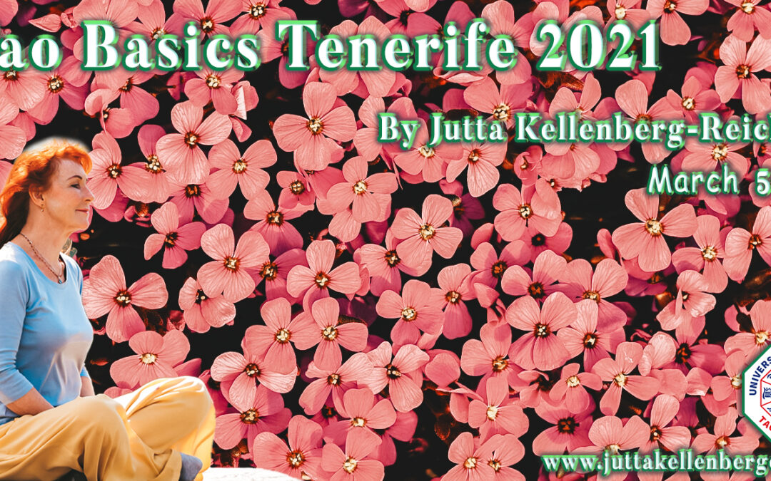 Tao Basics Tenerife(Spain) 2021 (Simple Qi Gong, Stem Cell Qi Gong, Six Healing Sounds, Inner Smile, Microcosmic Orbit, )